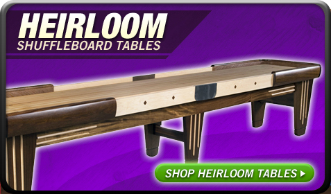 Shuffleboard Tables by Heirloom Shuffleboards